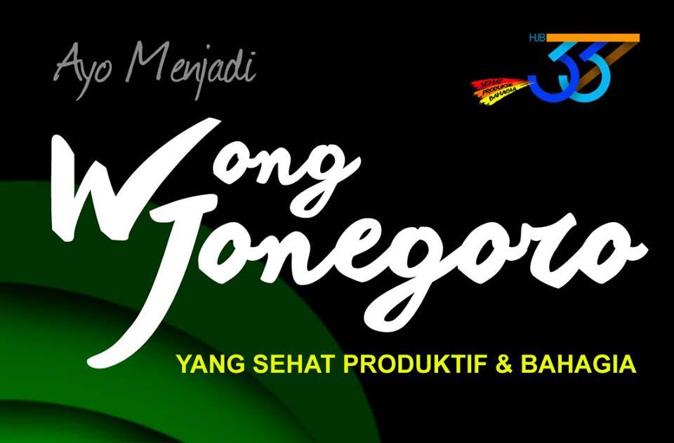 Wong Jonegoro <BR>SEHAT - PRODUKTIF - BAHAGIA